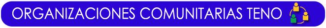 Cuadro de texto: ORGANIZACIONES COMUNITARIAS